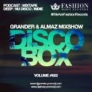 Grander & Almaz - DiscoBox MixShow #002 ()