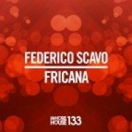 Federico Scavo - Fricana (Original Mix)