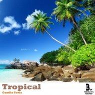 Camila Coria - Tropical (Original mix)