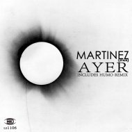 Martinez (spain) - Ayer 20 (Original mix)