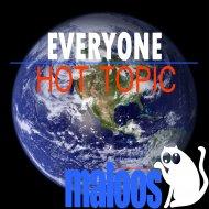 Hot Topic - Everyone Is The Same (Original Mix)
