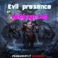 Widespr34d - Evil Presence (Original mix)