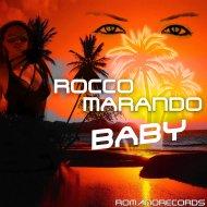 Rocco Marando - Baby (Radio Cut)