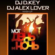 Mot, Swanky Tunes  - #DayNight (D.Key & Alex Lover Mash Up) (D.Key & Alex Lover Mash Up)