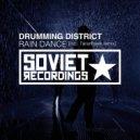 Drumming District - Rain Dance (Original Mix)