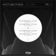 Moti Brothers - Escape (Original Mix)