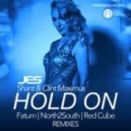 JES feat. Shant & Clint Maximus - Hold On (North2South Extended Mix)