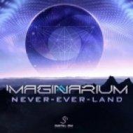 Imaginarium - Never Ever Land (Original Mix)
