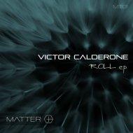 Victor Calderone - Splitting Atoms (Original Mix)
