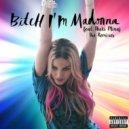 Madonna  - Bitch Im Madonna (Sander Kleinenberg Rebitch Mix)