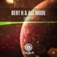 Bert H and All Mode - Come Away (Original mix)