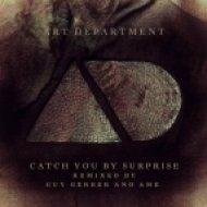 Art Department - Catch You By Surprise (&Me Terrace Dub) (&Me Terrace Dub)