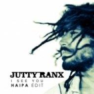 Jutty Ranx vs. Inpetto - I See You (Haipa Edit)