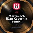 ATB - Marrakech (Dan Kopernik remix)