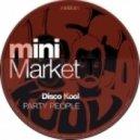 Disco Kool - Party People (Original Mix)