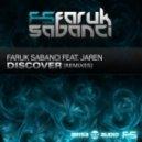 Faruk Sabanci Ft. Jaren - Discover (Joseph Areas \'Lost\' Remix)