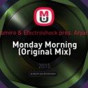 Ramiro & Electroshock pres. Aryans - Monday Morning (Original Mix)