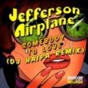 Jefferson Airplane - Somebody to Love (DJ Haipa Remix)