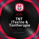 ACDC  - TNT  (Tex!no & Tontherapie Bootleg) ((Tex!no & Tontherapie Bootleg))