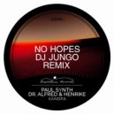 Dr. Alfred, Henrike, Paul Synth - Xandra (DJ JunGo, No Hopes Remix)