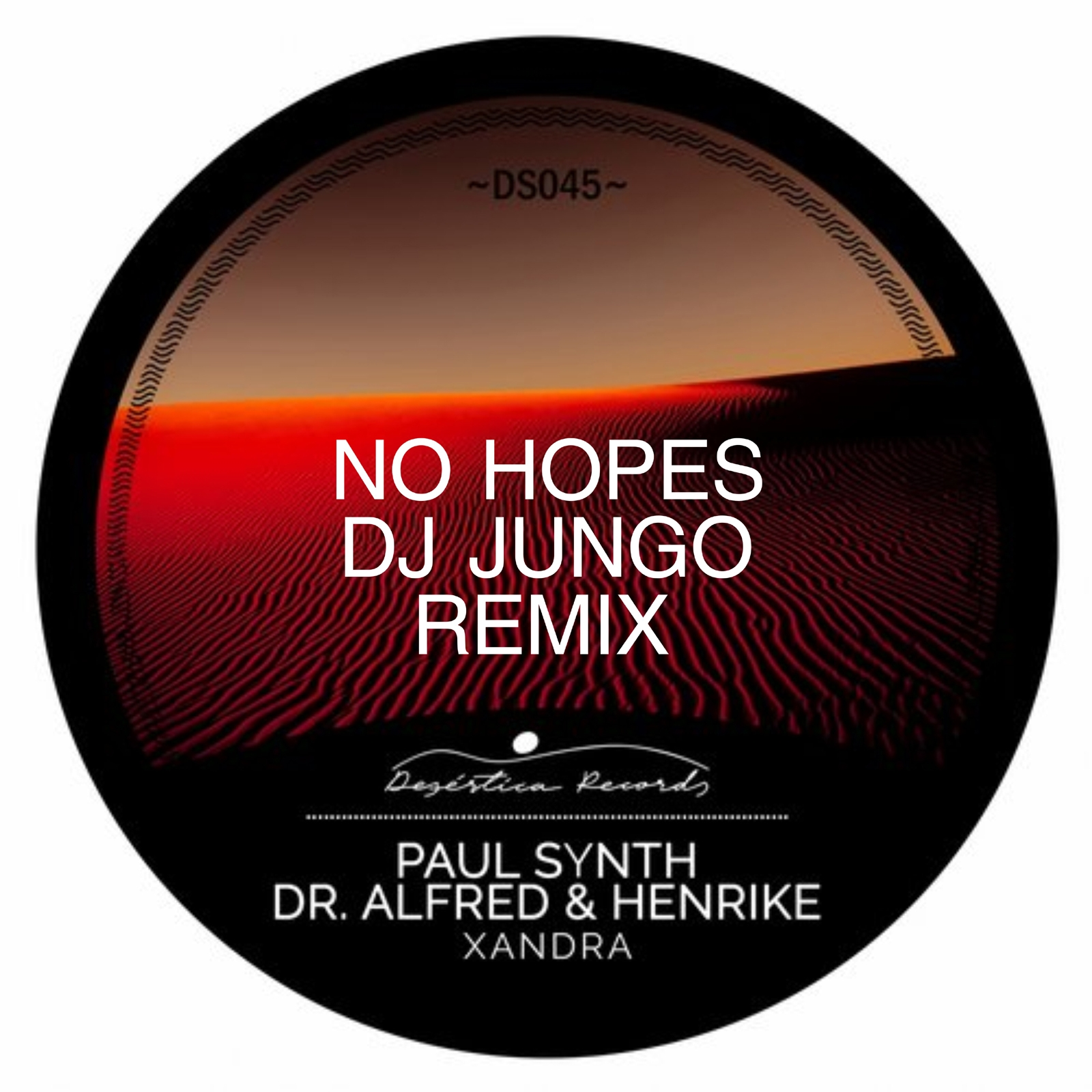 Dr. Alfred, Henrike, Paul Synth - Xandra (DJ JunGo, No Hopes Remix)