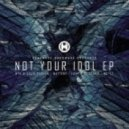 BTK, Cold Fusion - Not Your Idol (Original mix)
