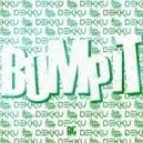 Dekku & Patches & Cream - Bump It (Original Mix)