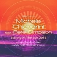 Michele Chiavarini, Pete Simpson - Staring At The Sun (Michele Chiavarini Remix)