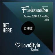 Funkemotion - Get Here (Jokki Dub Mix)