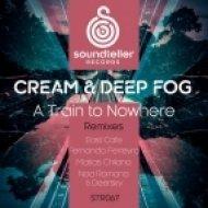 Deep Fog, Cream (PL) - A Train to Nowhere (Original Mix)