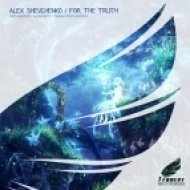 Alex Shevchenko - For The Truth (Original Mix)