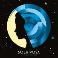Sola Rosa feat. Noah Slee - Young The Giant (Original mix)