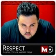 Thiago Costa & Wagner Sena - Respect (Original Mix)