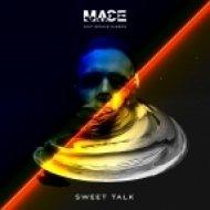 MACE ft. Bonnie Rabson  - Sweet Talk (Original mix)