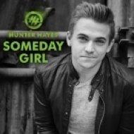Hunter Hayes - Someday Girl (Original mix)