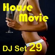 """House Movie # 29 - The DJ Set House of """"Movie Disco"""" facebook page mixed by MaxDJ. (Live Set)"""