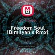 CJ Trance - Freedom Soul (Dimilyan\'s Rmx)