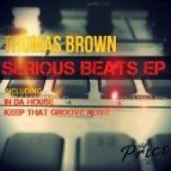 Thomas Brown - In Da House (Original Mix)
