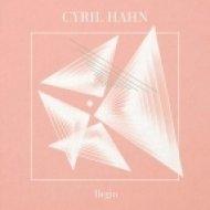 Cyril Hahn feat. Joel Ford - Last (Original Mix) (feat. Joel Ford)