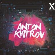 The Khitrov - Sent Knife (Original Mix)