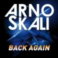 Arno Skali - Back Again (Radio Edit)