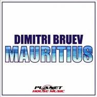 Dimitri Bruev - Mauritius (Extended Mix)