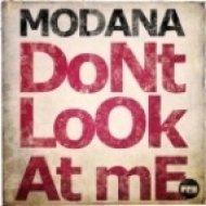 Modana - Don\'t Look At Me (Short Mix)