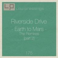 Riverside Drive - Earth to Mars (Vinn K Remix)