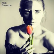 Altek - Someone (Original Mix)