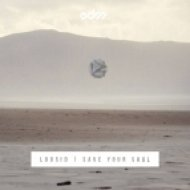 Loosid - Save Your Soul (Original mix)