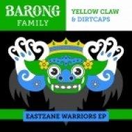 Yellow Claw & Dirtcaps - Smoke It (Original mix)