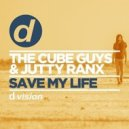 The Cube Guys & Jutty Ranx - Save My Life (Jutty Ranx Mix)