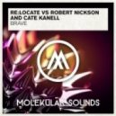 Robert Nickson, Re:Locate, Cate Kanell - Brave (Original Mix)