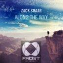 Zack Shaar - Along The Way (Original Mix)